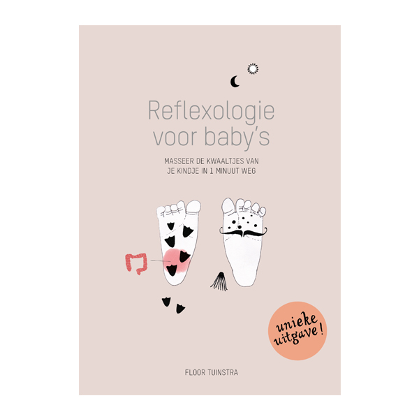 reflexologie voor baby's. masseer de kwaaltjes van je kindje in 1 minuut weg