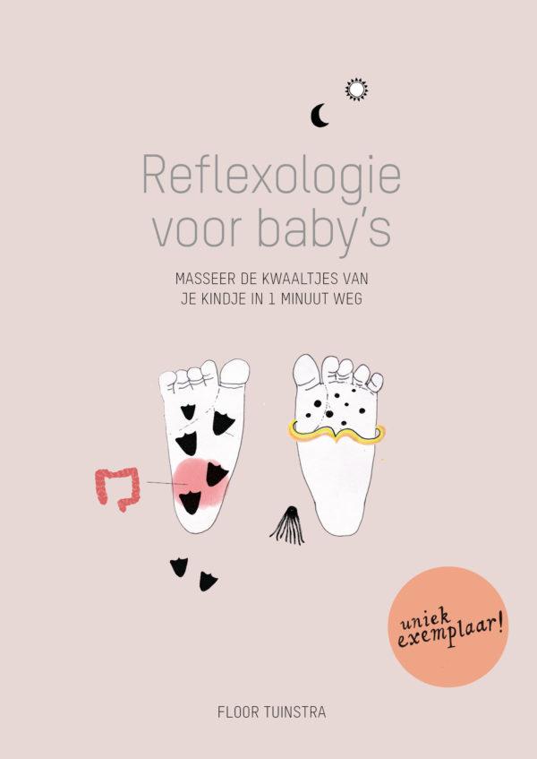 reflexologie voor baby's, masseer de kwaaltjes van je kindje in 1 minuut weg